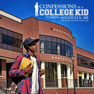 Soulfully, Me – Confessions of a College Kid