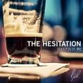 Soulfully, Me – The Hesitation